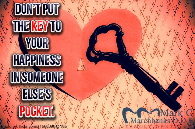 Dont-put-the-key-to-your-happiness-in-someone-elses-pocket