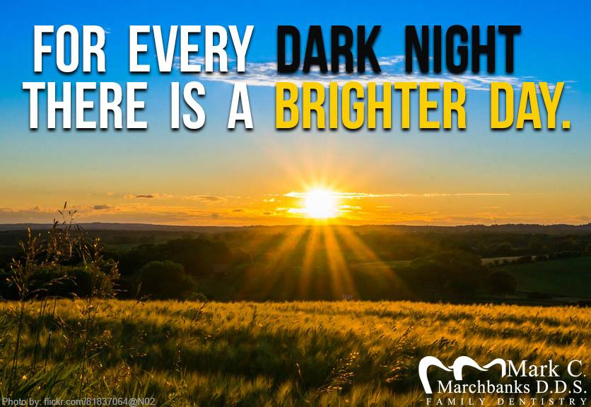 For-every-dark-night-there-is-a-brighter-day