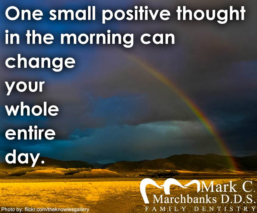 One-small-positive-thought-in-the-morning-can-change-your-whole-entire-day