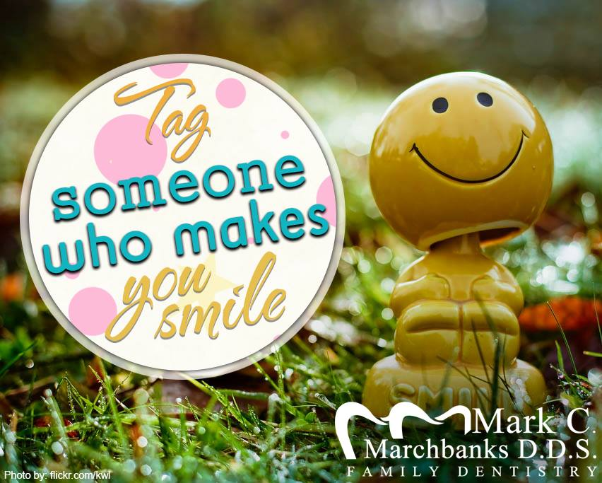 Tag-someone-who-makes-you-smile