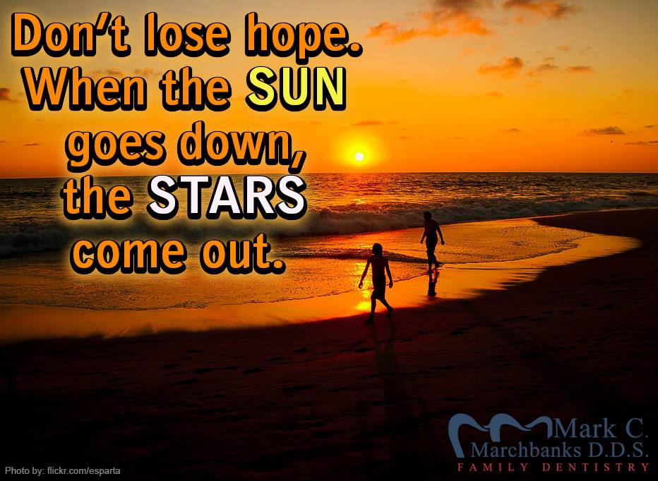 Dont-lose-hope-when-the-sun-goes-down-the-stars-come-out