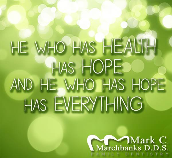 He-who-has-health-has-hope-and-he-who-has-hope-has-everything