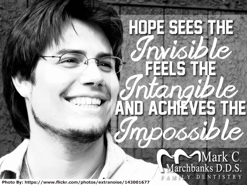 Hope-sees-the-invisible-feels-the-intangible-and-achieves-the-impossible