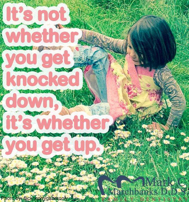Its-not-whether-you-get-knocked-down-its-whether-you-get-up
