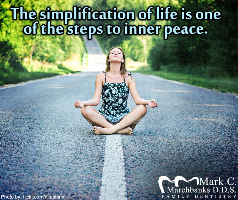 The-simplification-of-life-is-one-of-the-steps-to-inner-peace