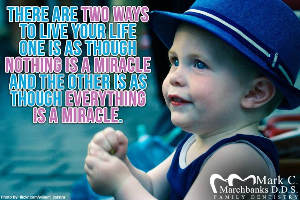 There-are-two-ways-to-live-your-life-one-is-as-though-nothing-is-a-miracle-and-the-others-is-a-though-everything-is-a-miracle