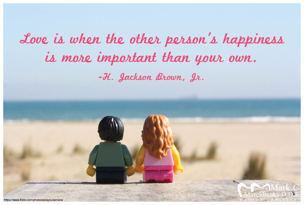 Love is when the other person's happiness is more important than your own.