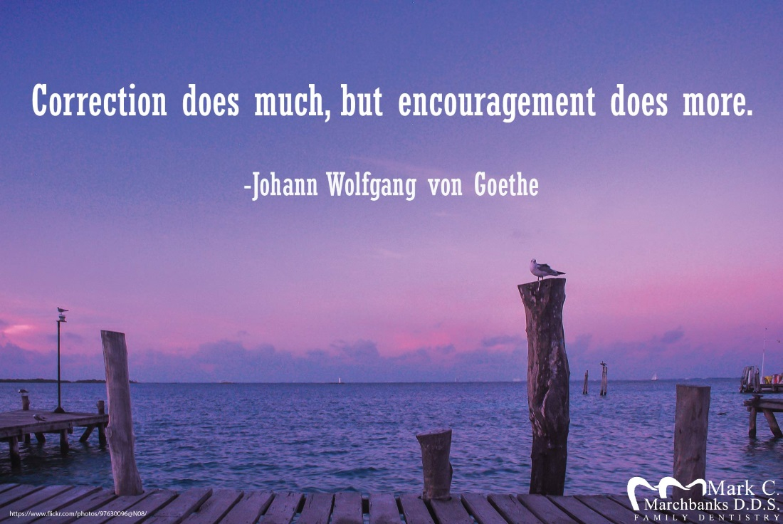 Correction does much, but encouragement does more