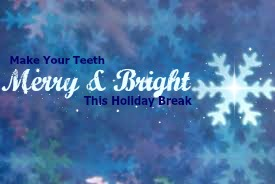 """Blue Snowflake background with white snowflake in foreground with words """"Make Your Teeth Merry and Bright this holiday break"""""""