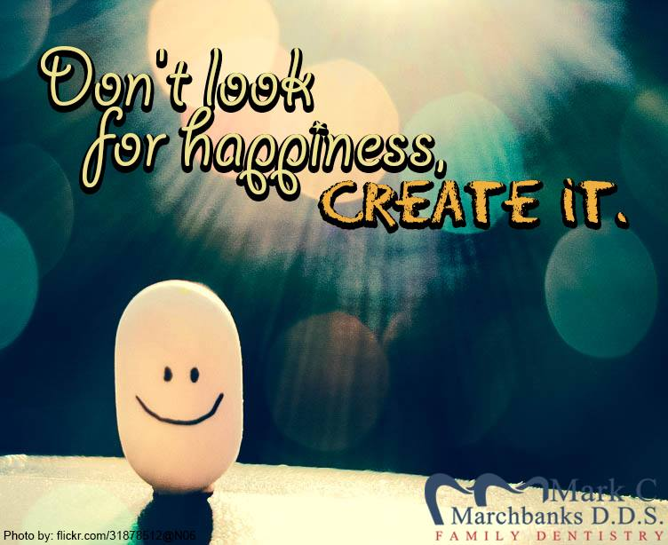 Dont-look-for-happiness-create-it