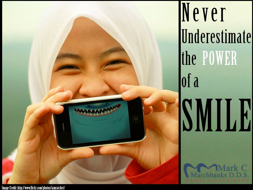 Never underestimate the power of a smile