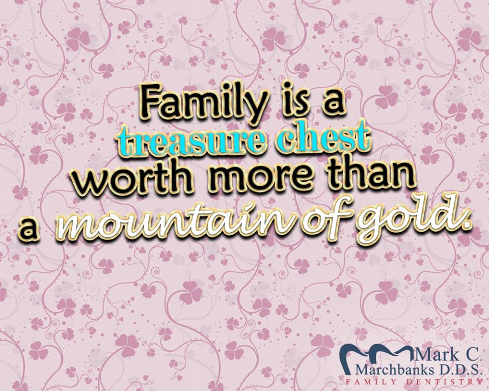 Family is a treasure chest worth more than a mountain of gold