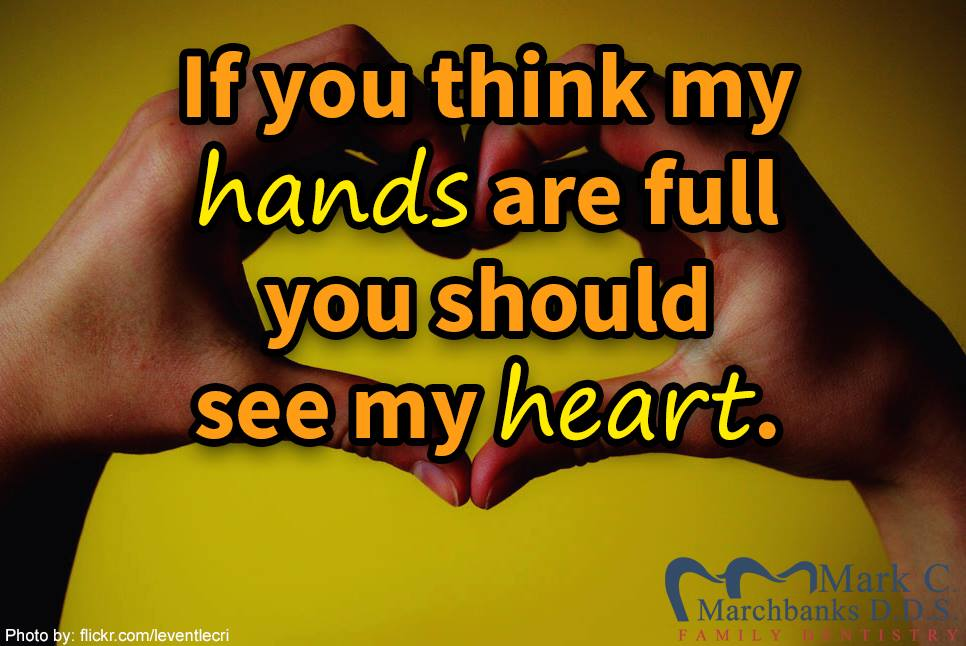 If-you-think-my-hands-are-full-you-should-see-my-heart