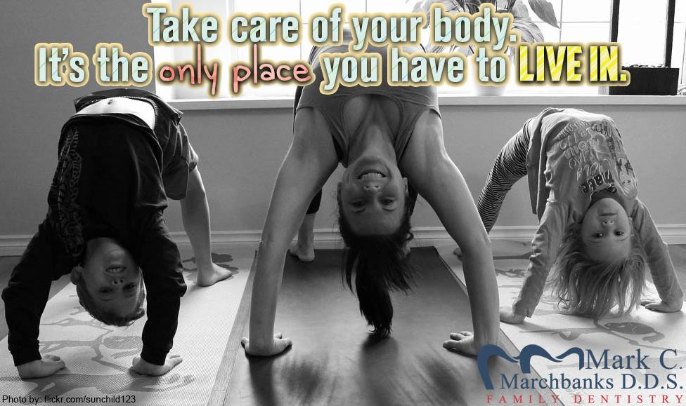 Take care of your body – It's the only place you have to live in