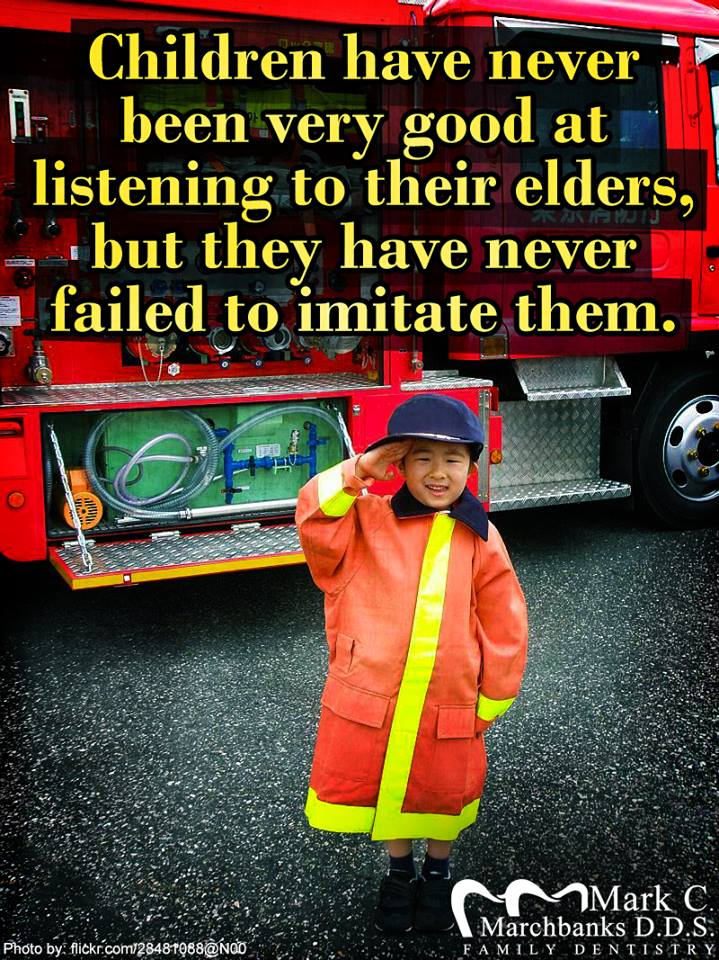 Children-have-never-been-very-good-at-listening-to-their-elders-but-they-have-never-faild-to-imitate-them