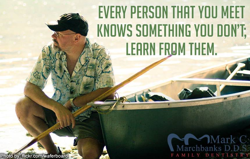 Every-person-that-you-meet-knows-something-you-dont-learn-from-them