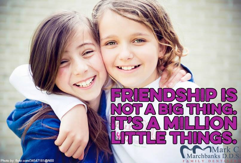 Friendship is not a big thing – It's a million little things