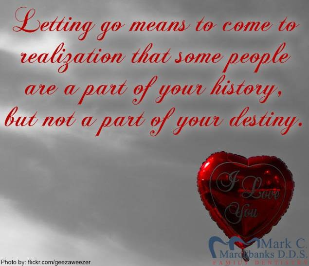 Letting-go-means-to-come-to-realization-that-some-people-are-a-part-of-your-history-but-not-a-part-of-your-destiny