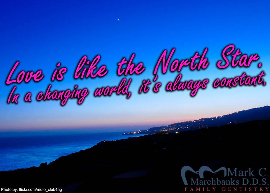 Love-is-like-the-North-Star-in-a-changing-world-it-is-always-constant