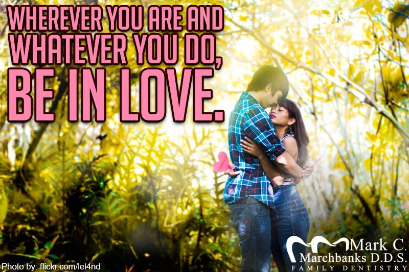 Wherever-you-are-and-whatever-you-do-be-in-love