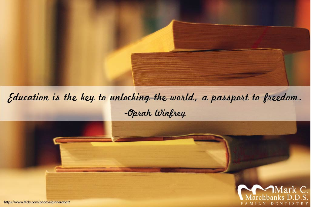 Education is the key to unlocking the world, a passport to freedom.