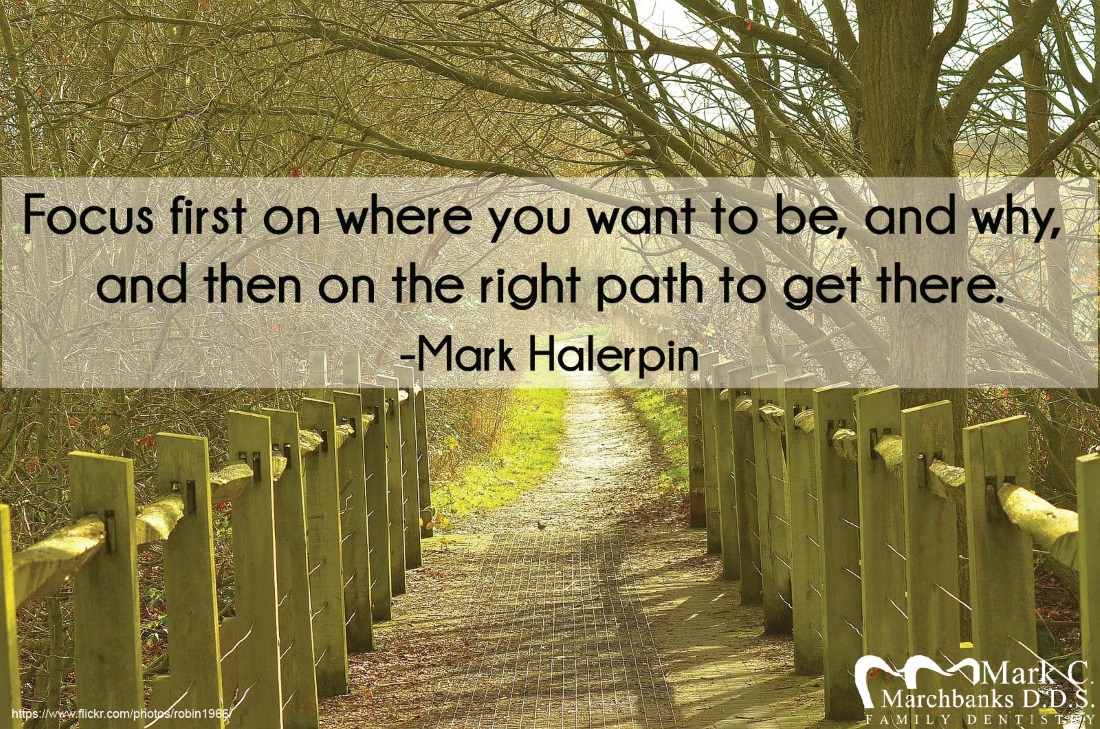 Focus first on where you want to be, and why, and then on the right path to get there