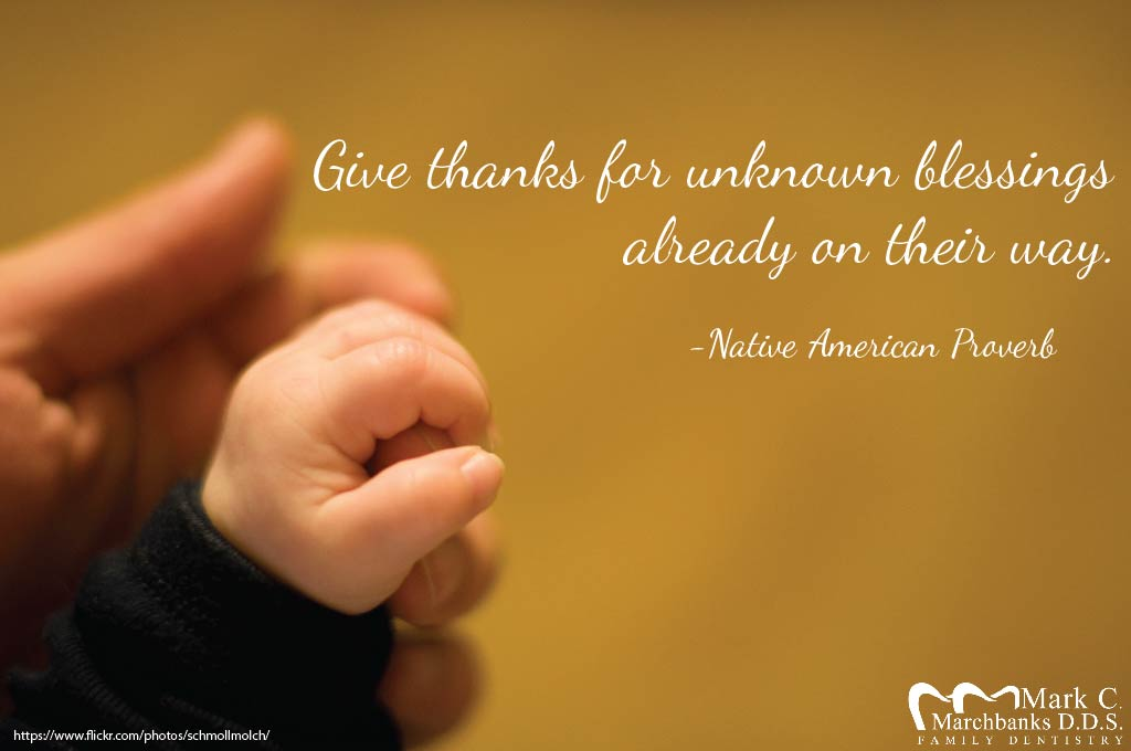 Give thanks for unknown blessings already on their way