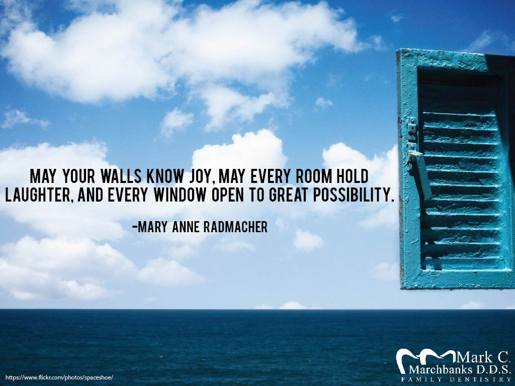 May your walls know joy, may every room hold laughter, and every window open to great possibility